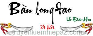 Bàn Long Đao - Hồi 8