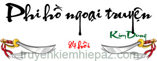 Phi hồ ngoại truyện - Hồi 32